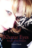 Khazar Eyes Incredible But True Story Of The Khazars An