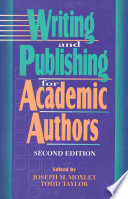 Writing And Publishing For Academic Authors book