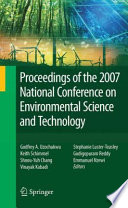 Proceedings of the 2007 National Conference on Environmental Science and Technology