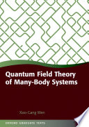 Quantum Field Theory of Many Body Systems