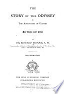 The Story of the Odyssey  Or the Adventures of Ulysses