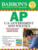 Barron s AP U  S  Government and Politics The Cd Rom And One Online; Review Chapters Covering