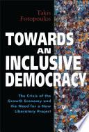 Towards an Inclusive Democracy