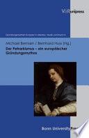 Der Petrarkismus - ein europäischer Gründungsmythos
