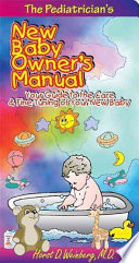 The Pediatrician s New Baby Owner s Manual