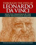 Through the Eyes of Leonardo Da Vinci