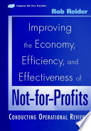 Improving the Economy  Efficiency  and Effectiveness of Not for Profits