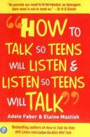 How to Talk So Teens Will Listen   Listen So Teens Will Talk