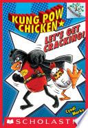 Let s Get Cracking   A Branches Book  Kung Pow Chicken  1