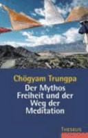 Der Mythos Freiheit und der Weg der Meditation