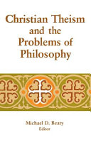 Christian Theism and the Problems of Philosophy