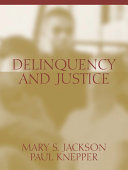Delinquency and Justice