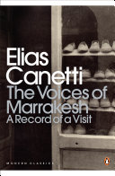 The Voices of Marrakesh  A Record of a Visit