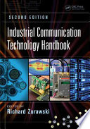 Industrial Communication Technology Handbook, Second Edition