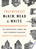 Triumvirate  McKim  Mead   White
