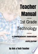 First Grade Technology Curriculum
