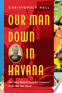 Our Man Down in Havana Book PDF
