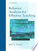 Behavior Analysis for Effective Teaching