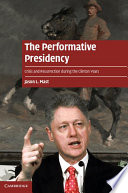 The Performative Presidency
