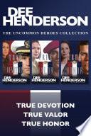 The Uncommon Heroes Collection  True Devotion   True Valor   True Honor