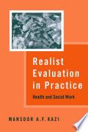 Realist Evaluation in Practice