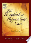The Essentials of Respiratory Care