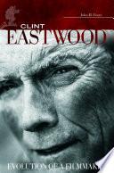 Book Clint Eastwood  Evolution of a Filmmaker
