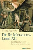 De re metallica libri XII