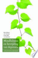 Mindfulness En Bevrijding Van Depressie Druk 1