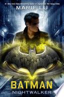 Batman: Nightwalker Book Cover