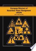 European Directory of Hazardous Waste Management 1993 94