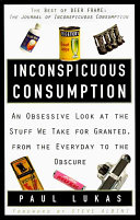 Inconspicuous Consumption Cereal Potato Chips Beer Sauerkraut Crayons And