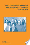 The Handbook of Leadership and Professional Learning Communities