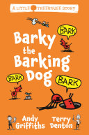 Barky the Barking Dog  A Little Treehouse Story 2