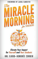 Book The Miracle Morning for Teachers: Elevate Your Impact for Yourself and Your Students