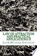 Law of Attraction and Practical Applications II