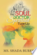 The Soul Doctor Spiritual Tune Up