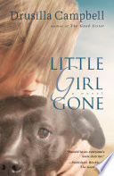 Little Girl Gone : when willis rescued her. fearful of...