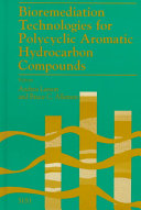 Bioremediation technologies for polycyclic aromatic hydrocarbon compounds
