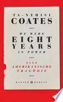We Were Eight Years In Power book
