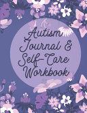 Autism Journal Self Care Workbook