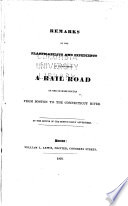 Remarks on the Practicability and Expediency of Establishing a Rail Road on One Or More Routes from Boston to the Connecticut River