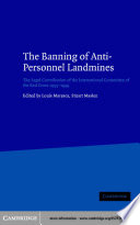 The Banning of Anti Personnel Landmines