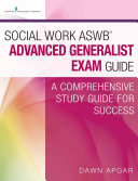 Social Work ASWB   Advanced Generalist Exam Guide