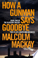 How a Gunman Says Goodbye Year Award How Does A Gunman