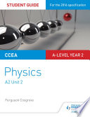 CCEA A level Year 2 Physics Student Guide 4  A2