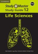 Study And Master Life Sciences Grade 12 Caps Study Guide