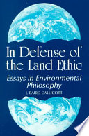 In Defense of the Land Ethic