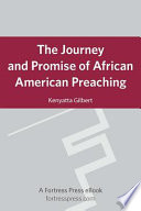 The Journey and Promise of African American Preaching Book PDF