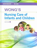 Wong s Nursing Care of Infants and Children   Study Guide